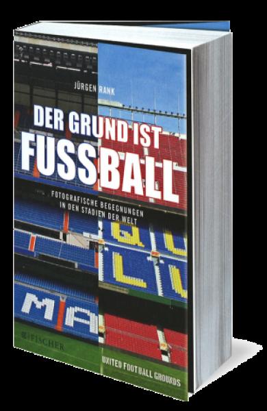 """Buch """"Der Grund ist Fußball"""""""